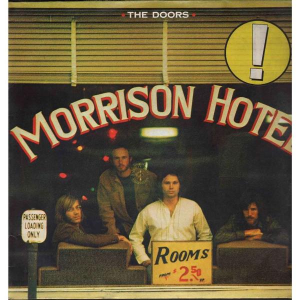The Doors Morrison Hotel, 1970